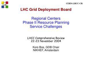 LHC Grid Deployment Board