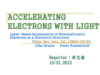 ACCELERATING ELECTRONS WITH LIGHT