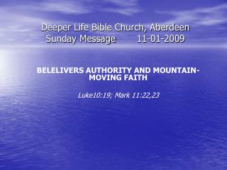 Deeper Life Bible Church, Aberdeen Sunday Message	11-01-2009