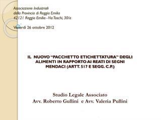 La normativa europea orizzontale attuale (brevi cenni) :