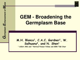 GEM - Broadening the Germplasm Base