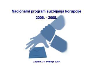 Nacionalni program suzbijanja korupcije 2006. - 2008.