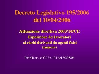 Decreto Legislativo 195/2006  del 10/04/2006