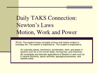 Daily TAKS Connection: Newton's Laws  Motion, Work and Power