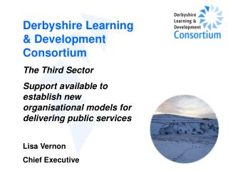 Derbyshire Learning & Development Consortium The Third Sector