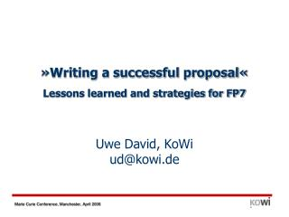 Writing a successful proposal  Lessons learned and strategies for FP7