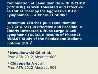 1  Nowakowski GS et al. Proc ASH  2012;Abstract 689.