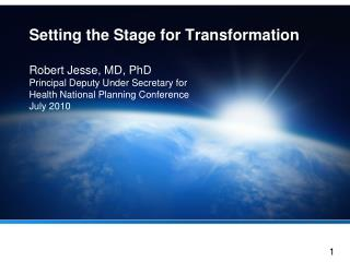 Setting the Stage for Transformation