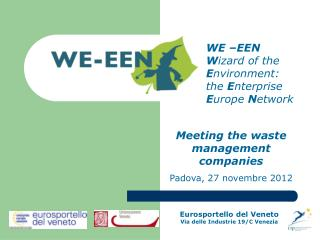 WE –EEN W izard of the  E nvironment: the  E nterprise  E urope  N etwork