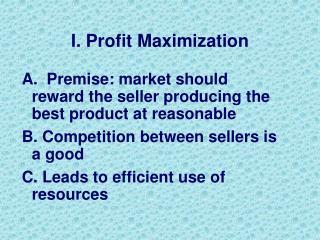 I. Profit Maximization