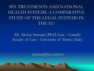 SPA TREATMENTS AND NATIONAL HEALTH SYSTEMS. A COMPARATIVE STUDY OF THE LEGAL SYSTEMS IN THE EU