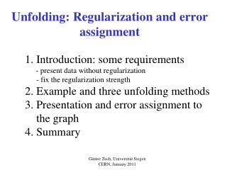 Unfolding: Regularization and error assignment