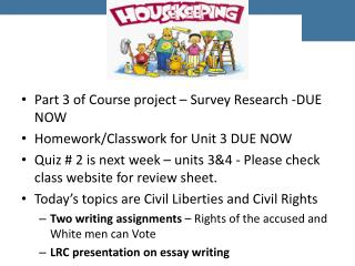 Part 3 of Course project – Survey Research -DUE NOW Homework/Classwork for Unit 3 DUE NOW