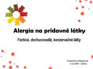 Alergia na prídavné látky