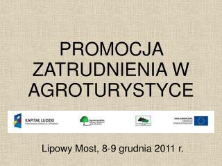 PROMOCJA ZATRUDNIENIA W AGROTURYSTYCE