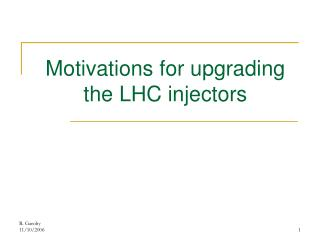 Motivations for upgrading the LHC injectors