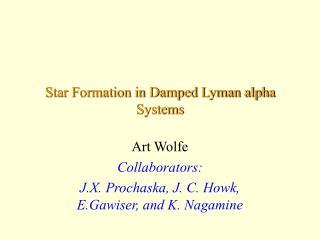 Star Formation in Damped Lyman alpha Systems