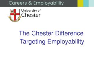 The Chester Difference   Targeting Employability