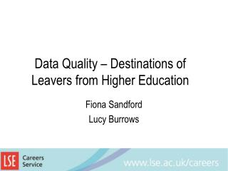 Data Quality – Destinations of Leavers from Higher Education