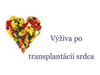 Výživa po  transplantácii srdca