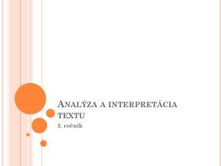 Anal�za a interpret�cia textu