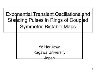 Yo Horikawa Kagawa University  Japan