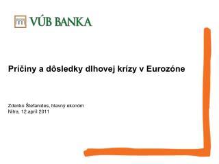 Príčiny a dôsledky dlhovej krízy v Eurozóne