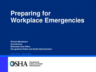 Preparing for  Workplace Emergencies