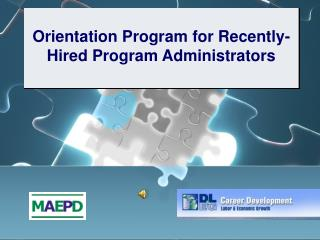 Orientation Program for Recently-Hired Program Administrators