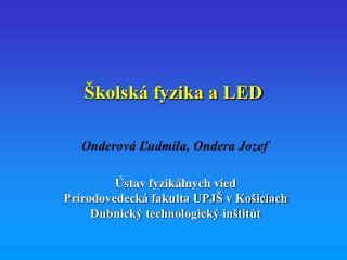 Školská fyzika a LED