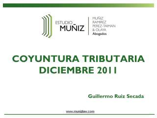 COYUNTURA TRIBUTARIA DICIEMBRE 2011