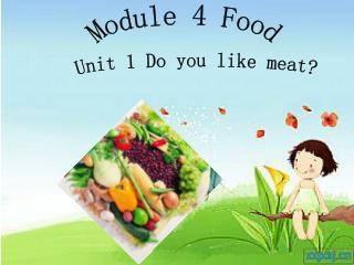 Module 4 Food