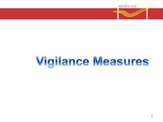 Vigilance Measures