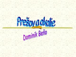 Prešov a okolie