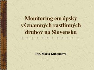 Monitoring európsky významných rastlinných druhov na Slovensku