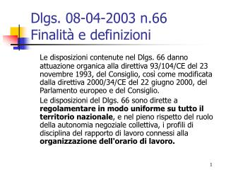 Dlgs. 08-04-2003 n.66 Finalità e definizioni