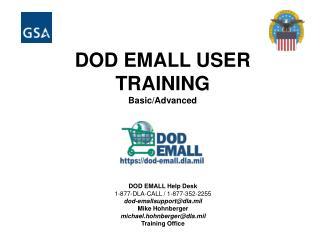 DOD EMALL USER              TRAINING Basic/Advanced