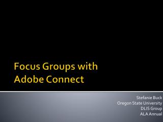 Focus Groups with  Adobe Connect