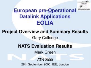 E uropean pre- O perational Data li nk  A pplications  EOLIA