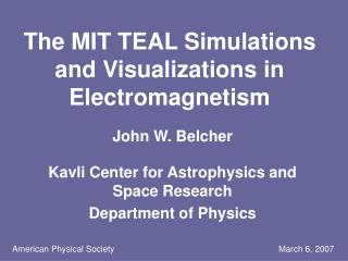 The MIT TEAL Simulations and Visualizations in Electromagnetism