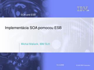 Implementácia SOA pomocou ESB