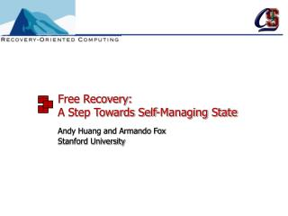 Free Recovery:  A Step Towards Self-Managing State