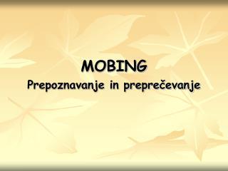 MOBING Prepoznavanje in preprečevanje