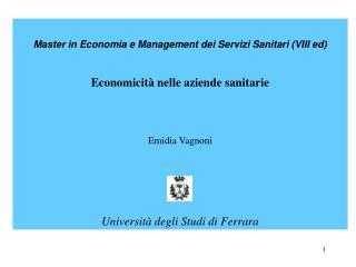 Master in Economia e Management dei Servizi Sanitari (VIII ed) Economicità nelle aziende sanitarie