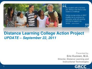 Distance Learning College Action Project UPDATE – September 22, 2011