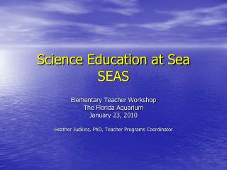 Science Education at Sea SEAS