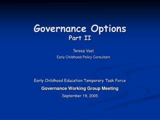 Governance Options Part II