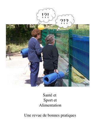 Sant� et  Sport et Alimentation Une revue de bonnes pratiques