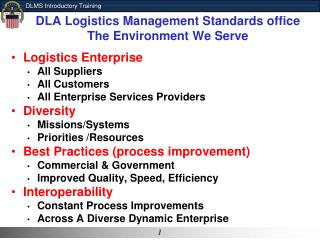 DLA Logistics Management Standards office The  Environment We Serve