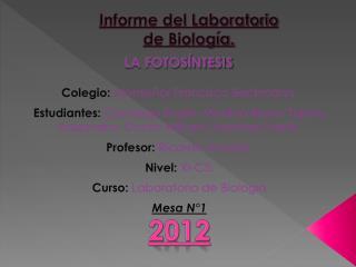 Informe del Laboratorio  de Biología.